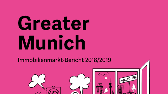 Greater Munich. Immobilienmarkt-Bericht 2018/2019